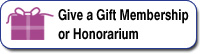 Give a Gift or Honorarium Membership